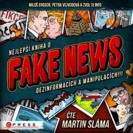 Nejlepší kniha o fake news!!! (audiokniha) | Zvol si info, Martin Sláma