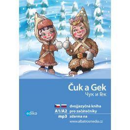 Čuk a Gek A1/A2 | Aleš Čuma, Yulia Mamonova, Arkadij Gajdar