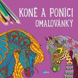 Koně a poníci - omalovánky | kolektiv