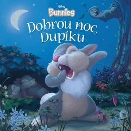 Disney Bunnies - Dobrou noc, Dupíku | kolektiv