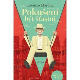 Pokušení být šťastní | Lorenzo Marone