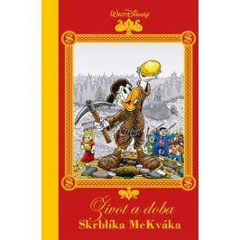 Disney - Život a doba Skrblíka McKváka | Miloš Komanec, Walt Disney, Don Rosa