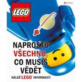 LEGO: Naprosto všechno, co musíš vědět | kolektiv