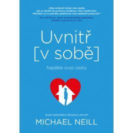 Uvnitř v sobě | Michael Neill