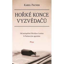 Hořké konce vyzvědačů | Karel Pacner