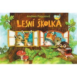 Lesní školka | Jolana Ryšavá, Andrea Popprová, Andrea Popprová