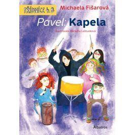 Pavel: Kapela   Markéta Laštuvková, Michaela Fišarová
