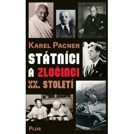 Státníci a zločinci XX. století | Jan Kafka, Karel Pacner