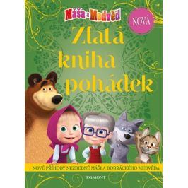 Máša a medvěd - Nová zlatá kniha pohádek | kolektiv