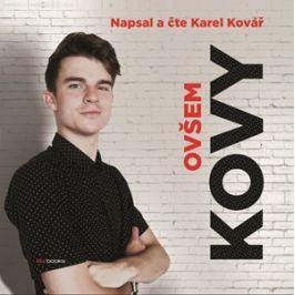 Kovy - Ovšem (audiokniha)  | Karel Kovář, Karel Kovář