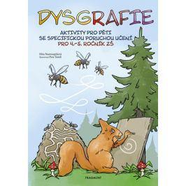 Dysgrafie pro 4.-5. ročník ZŠ | Dita Nastoupilová, Petr Šrédl