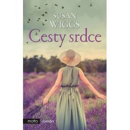 Cesty srdce | Susan Wiggs