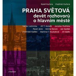 Praha světová | Vladimír Kučera, Karel Kučera