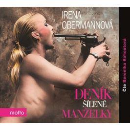Deník šílené manželky (audiokniha) | Irena Obermannová, Berenika Kohoutová