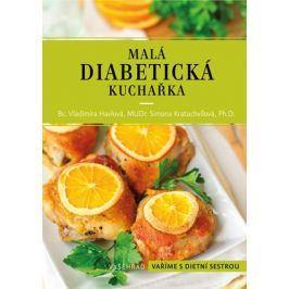 Malá diabetická kuchařka  | Vladimíra Havlová, Simona Kratochvílová