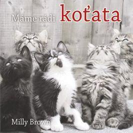 Máme rádi koťata | Vlasta Hesounová, Milly Brown