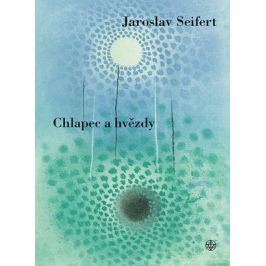 Chlapec a hvězdy | Jaroslav Seifert