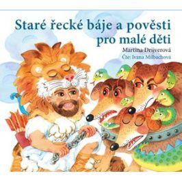 Staré řecké báje a pověsti pro malé děti (audiokniha pro děti) | Dagmar Ježková, Martina Drijverová, Ivana Milbachová