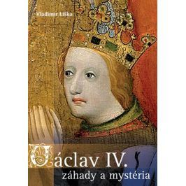 Václav IV. - záhady a mysteria | Vladimír Liška
