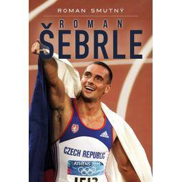 Roman Šebrle, biografie | Roman Smutný
