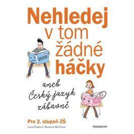 Nehledej v tom žádné háčky aneb Český jazyk zábavně  | Lucie Filsaková