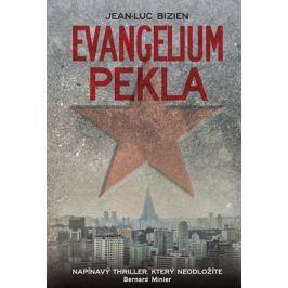 Evangelium pekla | Jean-Luc Bizien, Marcela Štichauerová