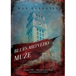 Blues Mrtvého muže | Ray Celestin, Silvie Mitlenerová