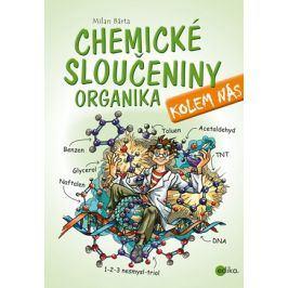 Chemické sloučeniny kolem nás – Organika | Milan Bárta, Atila Vörös