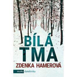 Bílá tma | Zdenka Hamerová