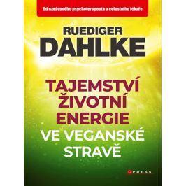 Tajemství životní energie ve veganské stravě | Ruediger Dahlke