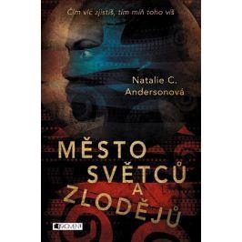 Město světců a zlodějů | Pavla Kubešová, Natalie C. Andersonová
