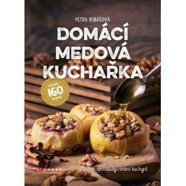 Domácí medová kuchařka  | Petra Rubášová