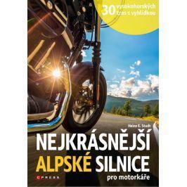 Nejkrásnější alpské silnice pro motorkáře | Heinz E. Studt