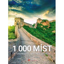 1000 míst, která musíte vidět, než zemřete | kolektiv