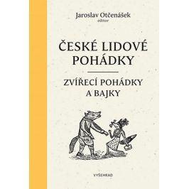 České lidové pohádky I   Jaroslav Otčenášek