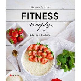 Fitness recepty  | Michaela Švecová