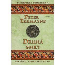 Druhá smrt | Peter Tremayne