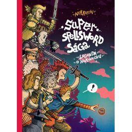 Super Spellsword Sága | Nikkarin