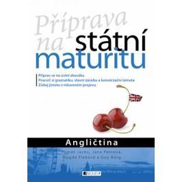 Příprava na státní maturitu – Angličtina | Guy Borg, Magdaléna Fleková, Jana Chárová, Tomáš Jacko