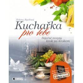 Kuchařka pro tebe – báječné recepty krok za krokem |  Chevaliere, s.r.o., Helena Rytířová