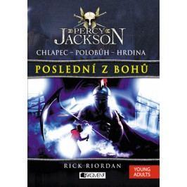 Percy Jackson – Poslední z bohů   Rick Riordan
