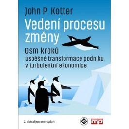 Vedení procesu změny | John P. Kotter