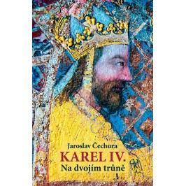 KarelIV.-Nadvojímtrůně-ČechuraJaroslav