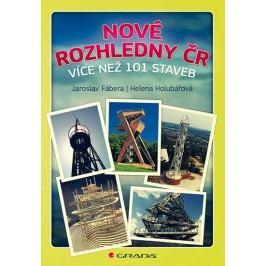 NovérozhlednyČR-vícenež101staveb-HolubářováHelena,FáberaJaroslav