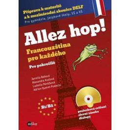 Allezhop2!Francouzštinaprokaždého-pokročilí+CD-BekováJarmilaakolektiv