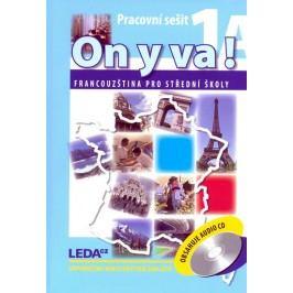 ONYVA!1A+1B-Francouzštinaprostředníškoly-pracovnísešity+2CD-2.vydání-TaišlováJitka