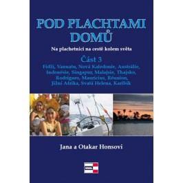 Podplachtamidomů-Naplachetnicinacestěkolemsvěta3-Fidži,Vanuatu,NováKaledonie,Austrálie,Indonésie,Singapur,Malajsie,Thajsko,Rodrigues,Mauricius,Réunion,JižníAfrika,SvatáHelena,Karibik-HonsoviJanaaOtakar