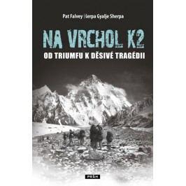 NavrcholK2-Odtriumfukděsivétragédii-FalveyPat,šerpaGyaljePemba