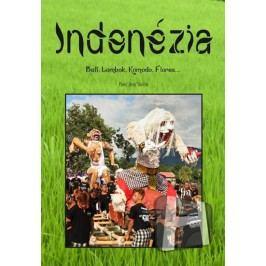 "Indonézia-Bali,Lombok,Komodo,Flores...-BaričákPavel""Hirax"""