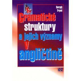 Gramatickéstrukturyajejichvýznamyvangličtině-TrymlSergěj